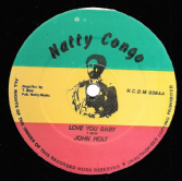 ORIGINAL PRESS: John Holt - Love You Baby / Ocean Of Emotions - Children Of The Night  (Natty Congo) 12""